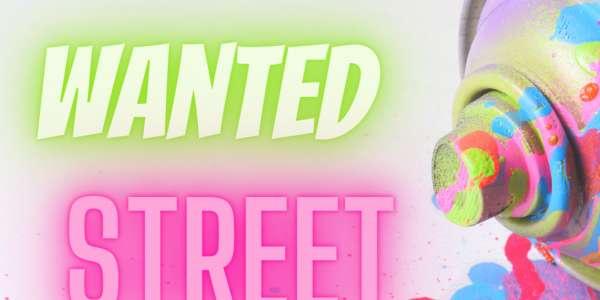 Wanted Street Artist